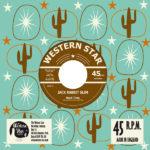 "WSRC 702 - Jack Rabbit Slim ""Next Time"" 7"" vinyl single"