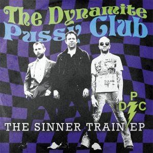 "WSRC EP10 - The Dynamite Pussy Club ""The Sinner Train EP"" vinyl EP"