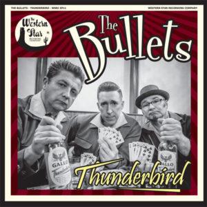 "WSRC EP11 - The Bullets ""Thunderbird"" 7"" vinyl EP"