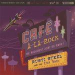 "WSRC061 - Rusti Steel and The Star Tones ""Cafe-a-la-rock"" CD album"