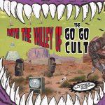"WSRC065 - The Go Go Cult ""Into the valley"" CD album"