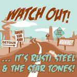 "WSRC087 - Rusti Steel & The Startones ""Watch Out!"""