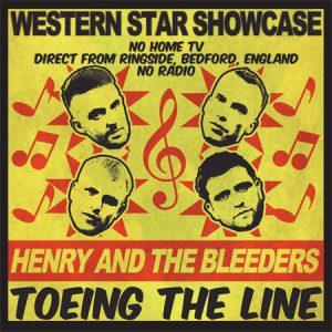 "WSRCEP04 - Henry & The Bleeders ""Toeing the Line"" vinyl EP"