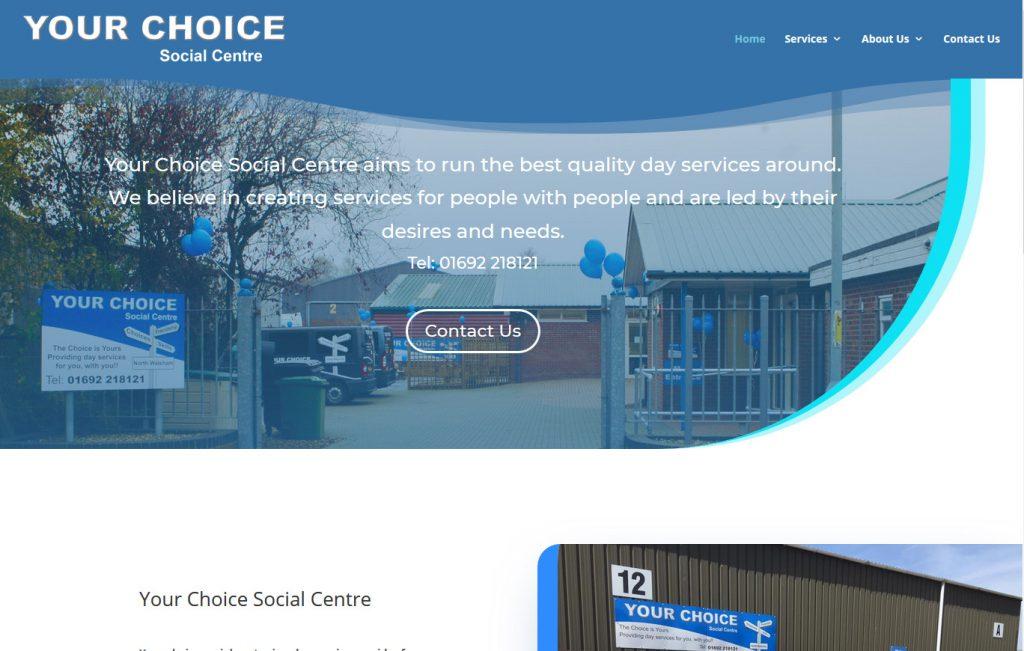 Your Choice social centre