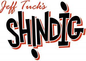 Jeff Tuck's Shindig